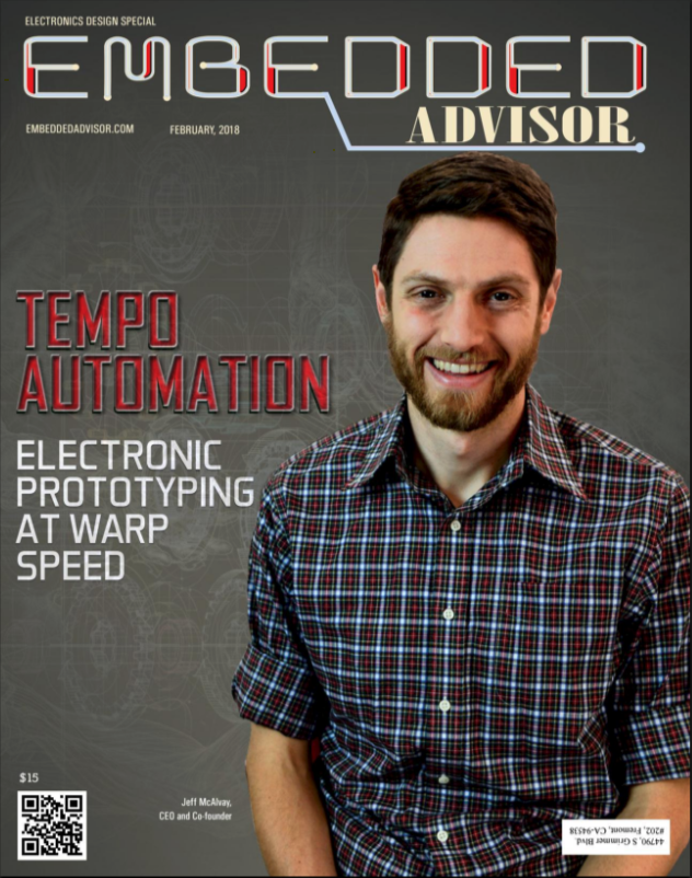 Tempo Automation cover story Embedded Advisor February 2018
