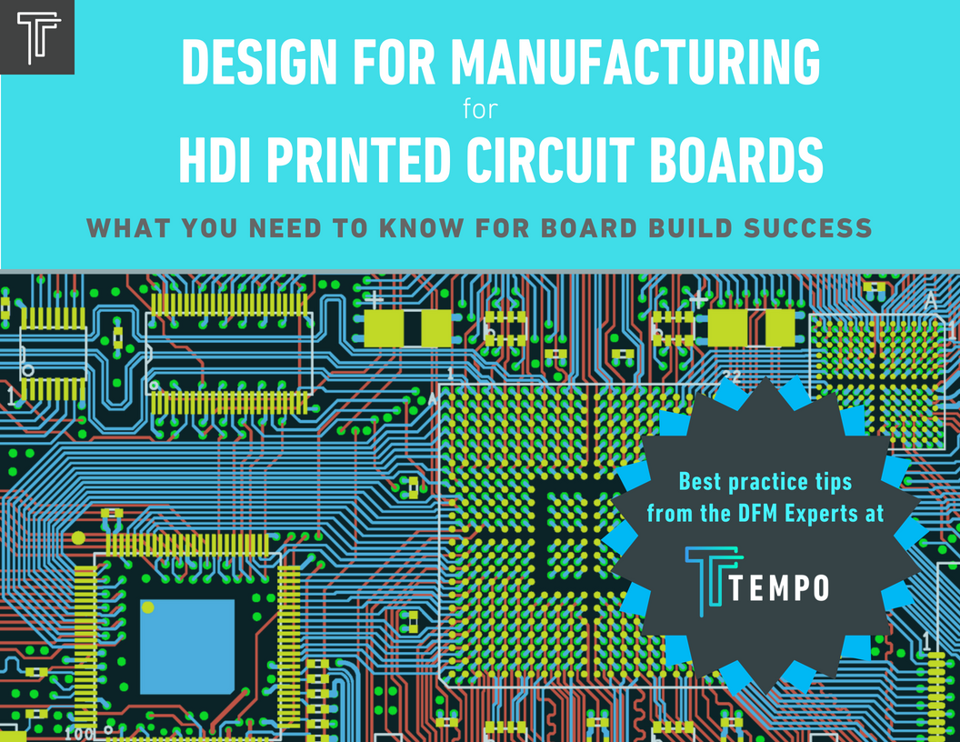 Design for Manufacturing for HDI Printed Circuit Boards details the cascade of challenges and solutions seen in HDI PCB builds. This ebook from Tempo Automation discusses how for each challenge in HDI, new technologies were developed and then how those technologies create further challenges. For the designing engineer, the ebook takeaways provide a practical list of best practices and tips to avoid HDI DFM pitfalls ahead of each build.