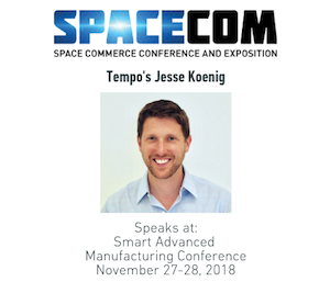 SpaceCom 2018: Tempo Presents at Smart Manufacturing Session