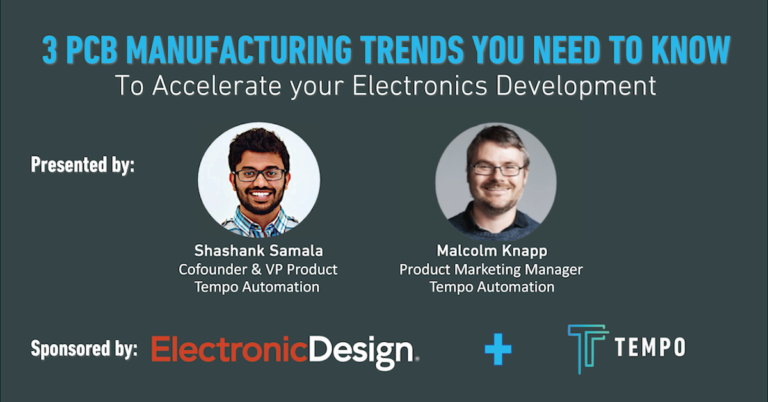 "Tempo Webinar ""3 PCB Manufacturing Trends You Must Know"