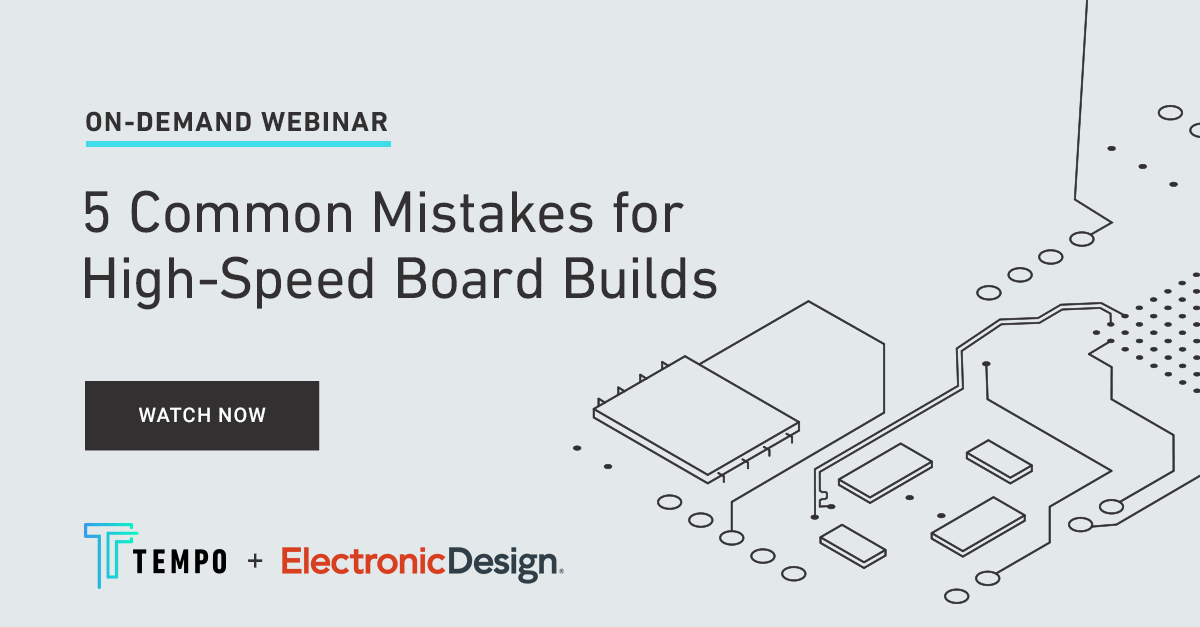 TempoAutomation_Webinar_5-Mistakes-High-Speed-Builds